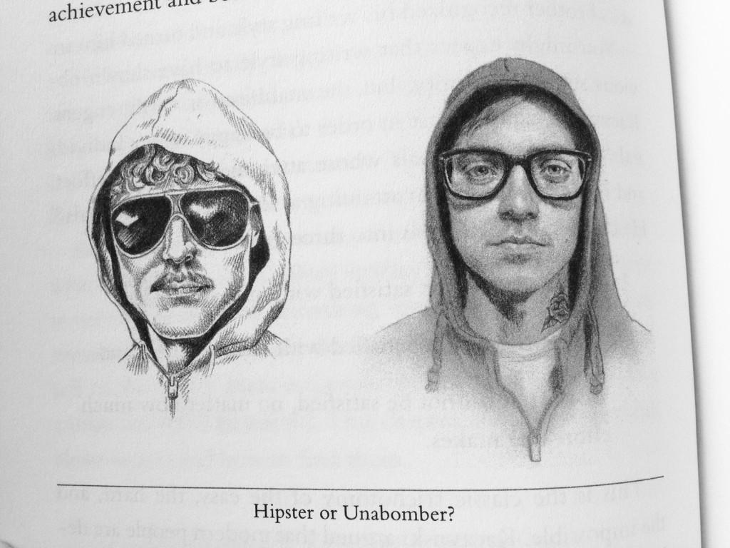 hipsterORunabomber